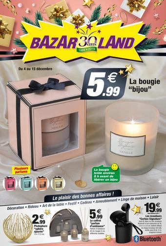 Bazarland catalogue publicitaire (valable jusqu'au 15-12)
