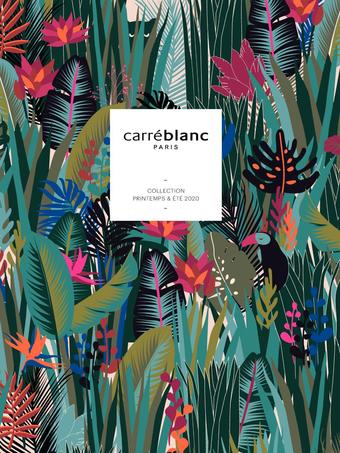 Carré Blanc catalogue publicitaire (valable jusqu'au 31-07)