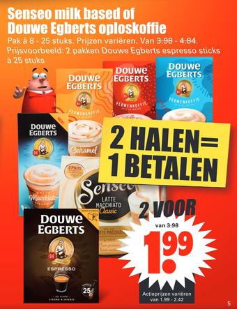 Senseo milk based of Douwe Egberts oploskoffie