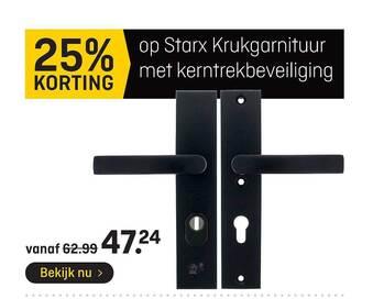Op Starx Krukgarnituur Met Kerntrekbeveiliging 25% Korting